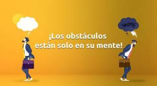 ¡Los obstáculos están solo en su mente!