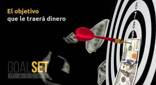 Establecer y alcanzar objetivos financieros. Acciones que llevan al dinero.