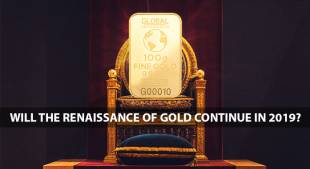 Will the Renaissance of Gold continue in 2019?